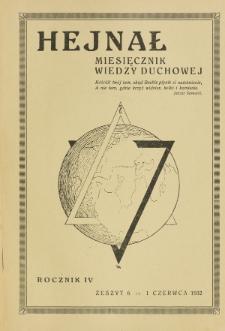 Hejnał nad Morzem Życia ze Szczytów Prawd Ducha i Praw Człowieka. R. 4, Z. 6 (1932)