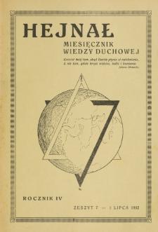 Hejnał nad Morzem Życia ze Szczytów Prawd Ducha i Praw Człowieka. R. 4, Z. 7 (1932)