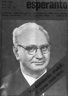 Esperanto : revuo internacia : oficiala organo de Universala Esperanto Asocio. Jaro 67, n. 821 (1974)