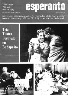 Esperanto : revuo internacia : oficiala organo de Universala Esperanto Asocio. Jaro 78, n. 953 (1985)