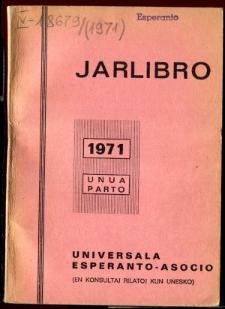 Oficiala Jarlibro / Universala Esperanto Asocio. 1971 (Unua Parto)