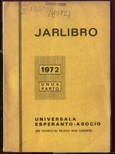 Oficiala Jarlibro / Universala Esperanto Asocio. 1972 (Unua Parto)