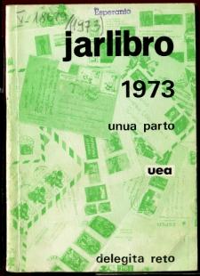 Oficiala Jarlibro / Universala Esperanto Asocio. 1973 (Unua Parto)