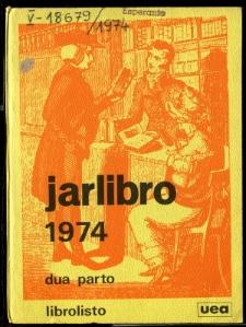 Oficiala Jarlibro / Universala Esperanto Asocio. 1974 (Dua Parto)