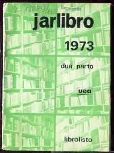 Oficiala Jarlibro / Universala Esperanto Asocio. 1973 (Dua Parto)
