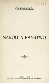 Naród a państwo / Stanisław Grabski.