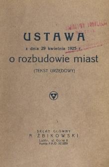 Ustawa z dnia 29 kwietnia 1925 r. o rozbudowie miast : (tekst urzędowy).
