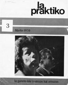 La Praktiko : la gazeto, kiu instruas kaj amuzas. Nr 3 (1970)