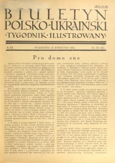 Biuletyn Polsko-Ukraiński. T. 3, R. 3, nr 16=51 (22 Kwietnia 1934)