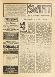 Świat : pismo tygodniowe ilustrowane poświęcone życiu społecznemu, literaturze i sztuce. R. 7 (1912), nr 15 (13 kwietnia)