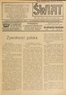 Świat : pismo tygodniowe ilustrowane poświęcone życiu społecznemu, literaturze i sztuce. R. 13 (1918), nr 15 (13 kwietnia)
