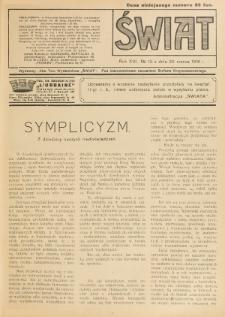 Świat : pismo tygodniowe ilustrowane poświęcone życiu społecznemu, literaturze i sztuce. R. 13 (1918), nr 13 (30 marca)