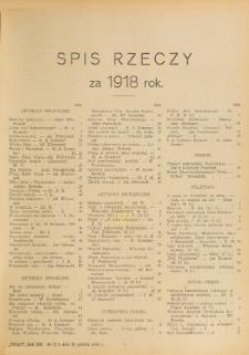 Świat : pismo tygodniowe ilustrowane poświęcone życiu społecznemu, literaturze i sztuce. R. 13 (1918), Spis rzeczy za 1918 rok