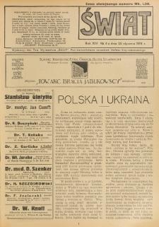Świat : pismo tygodniowe ilustrowane poświęcone życiu społecznemu, literaturze i sztuce. R. 14 (1919), nr 4 (25 stycznia)