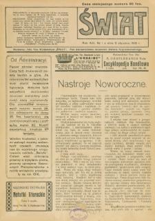 Świat : pismo tygodniowe ilustrowane poświęcone życiu społecznemu, literaturze i sztuce. R. 13 (1918), nr 1 (5 stycznia)