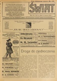 Świat : pismo tygodniowe ilustrowane poświęcone życiu społecznemu, literaturze i sztuce. R. 14 (1919), nr 16 (19 kwietnia)