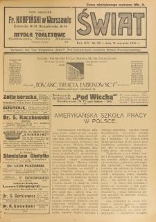 Świat : pismo tygodniowe ilustrowane poświęcone życiu społecznemu, literaturze i sztuce. R. 14 (1919), nr 33 (16 sierpnia)