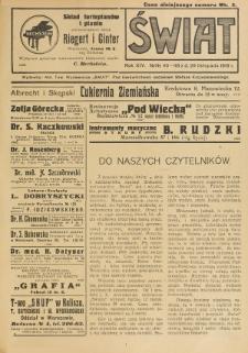 Świat : pismo tygodniowe ilustrowane poświęcone życiu społecznemu, literaturze i sztuce. R. 14 (1919), nr 40-48 (29 listopada)