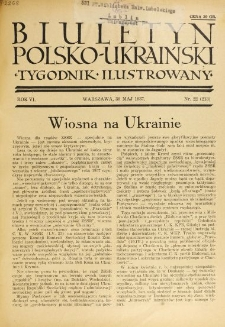 Biuletyn Polsko-Ukraiński. T. 6, R. 6, nr 22=213 (30 Maj 1937)