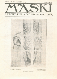 Maski : literatura, sztuka i satyra. 1918, z. 9 (20 marca)