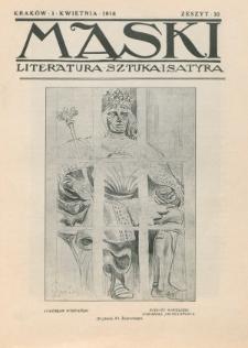 Maski : literatura, sztuka i satyra. 1918, z. 10 (1 kwietnia)