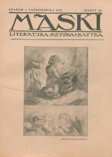 Maski : literatura, sztuka i satyra. 1918, z. 28 (1 października)