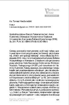 Recenzja : Anna Kuśmirek (red.), Symbolika ciała w Starym Testamencie (Warszawa: Wydawnictwo Naukowe Uniwersytetu Kardynała Stefana Wyszyńskiego 2016).