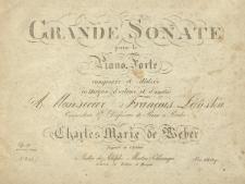 Grande sonate : pour le piano-forte : Op. 39 : deuxieme sonate / composée par Charles Marie de Weber.