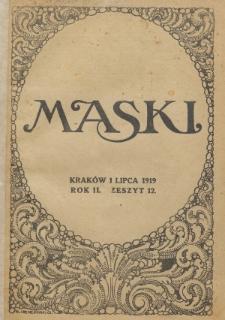 Maski : literatura, sztuka i satyra. R. 2, z. 12 (1 lipca 1919)