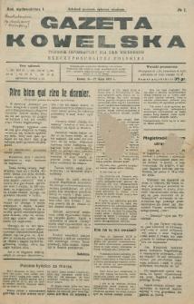 Gazeta Kowelska : tygodnik informacyjny dla Ziem Wschodnich Rzeczypospolitej Polskiej. R. 1, no 1 (1925)