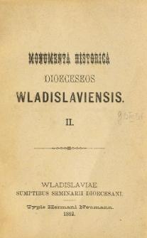 Monumenta Historica Dioeceseos Wladislaviensis. T. 2 (1882)