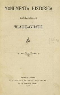 Monumenta Historica Dioeceseos Wladislaviensis. T. 9! [10] (1894)