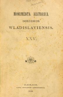 Monumenta Historica Dioeceseos Wladislaviensis. T. 25 (1912)