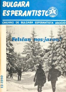 Bulgara Esperantisto. Jaro 49, n. 12 (1980)
