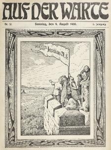 Die Warte. Jg. 5, nr 32 (1908)