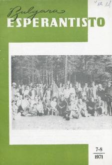 Bulgara Esperantisto.Jaro 40, n. 7/8 (1971)