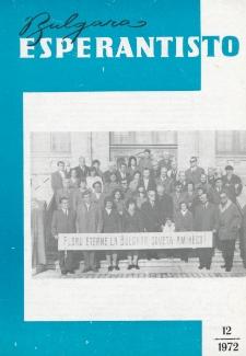 Bulgara Esperantisto. Jaro 41, n. 12 (1972)