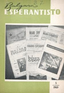 Bulgara Esperantisto.Jaro 38, n. 5 (1969)