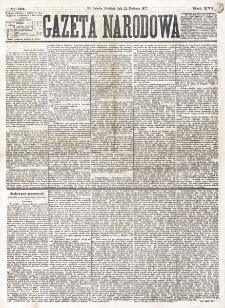 Gazeta Narodowa. R. 16 (1877), nr 92 (22 kwietnia)