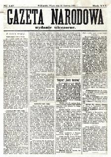 Gazeta Narodowa. R. 16 (1877), nr 147 (29 czerwca wydanie wieczorne)