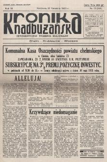 Kronika Nadbużańska : Demokratyczny Tygodnik Regionalny. R. 3, nr 17 (101) (21 kwietnia 1935)