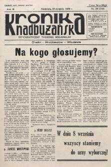 Kronika Nadbużańska : Demokratyczny Tygodnik Regionalny. R. 3, nr 35 (119) (25 sierpnia 1935)