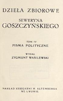 Pisma polityczne / [Seweryn Goszczyński] ; wydał Zygmunt Wasilewski.