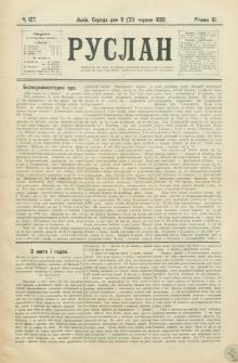 Ruslan. R. 3, č. 127 (1899)