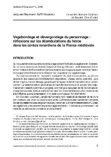 Vagabondage et dévergondage du personnage: réflexions sur les déambulations du héros dans les contes renardiens de la France médiévale.