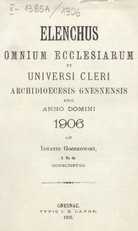 Elenchus Omnium Ecclesiarum et Universi Cleri Archidioecesis Gnesnensis pro Anno Domini 1906