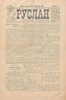 Ruslan. R. 11, č. 100 (1907)