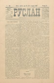 Ruslan. R. 11, č. 134 (1907)