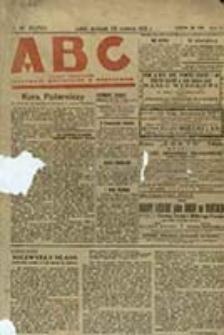 ABC : pismo codzienne informuje wszystkich o wszystkiem / red. nacz. Stanisław Strzetelski ; [za red. w Lublinie odp. Zygmunt Radomski]