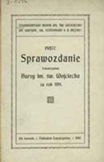 ... Sprawozdanie Towarzystwa Bursy im. św. Wojciecha za Rok ...